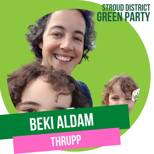 Beki Aldam - District council candidate for Thrupp