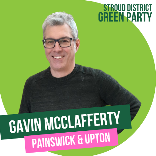 Gavin McClafferty - District Council candidate for Painswick & Upton