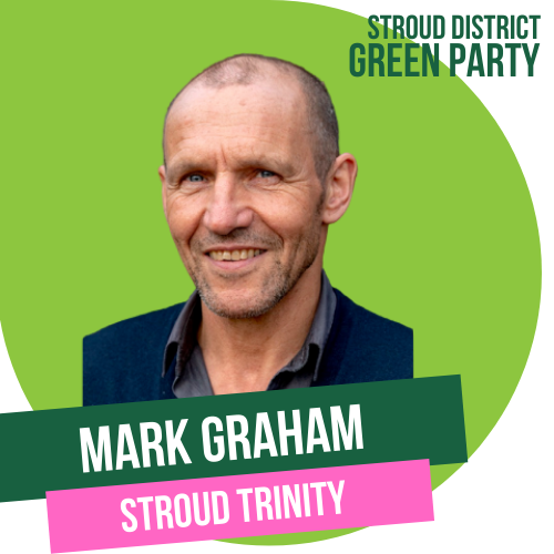 Mark Graham - town council candidate for Stroud Trinity