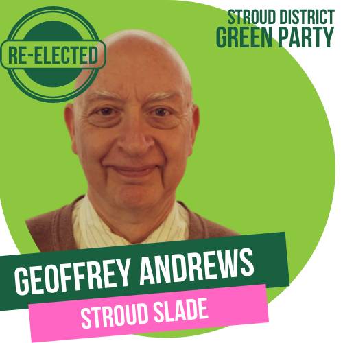 Geoffrey Andrews has been re-elected as Stroud Town Councillor for Stroud Slade